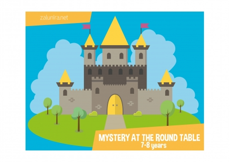 Mystery at the Round Table - 7-8 years